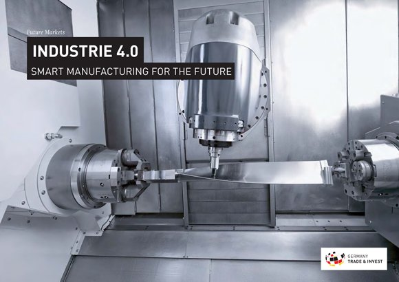Industrie 4.0 - Smart Manufacturing for the Future German Trade Invest